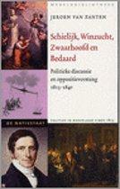De Natiestaat Politiek in Nederland sinds 1815 - Schielijk, Winzucht, Zwaarhoofd en Bedaard