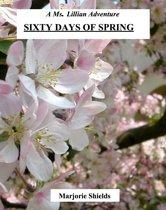 Sixty Days of Spring