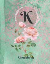 Basics Sketchbook for Drawing - Personalized Monogrammed Letter K