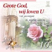 Grote God, wij loven U (Veel gevraagde en geliefde liederen) - Jubal Juwelen 10