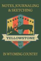 Notes Journaling & Sketching EST 1872 Yellowstone National Park WY