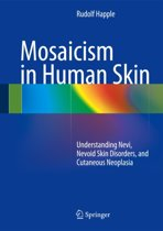 Mosaicism in Human Skin
