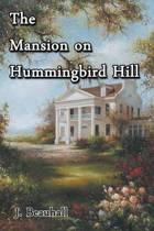 The Mansion on Hummingbird Hill