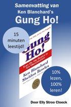 De klassiekers collectie - Samenvatting van Ken Blanchard's Gung Ho!