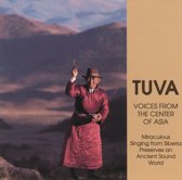 Tuva: Voices From The Center Of Asi