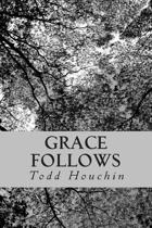 Grace Follows
