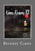 Karma Recovery 101