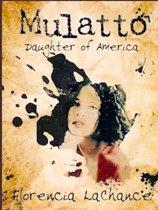Mulatto Daughter of America