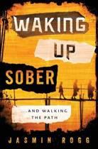 Waking Up Sober