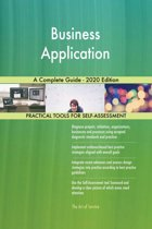 Business Application A Complete Guide - 2020 Edition