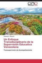 Un Enfoque Transdisciplinario de la Supervision Educativa Venezolana