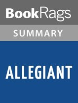 Allegiant by Veronica Roth l Summary & Study Guide