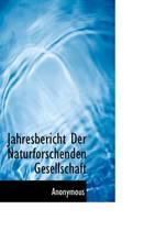 Jahresbericht Der Naturforschenden Gesellschaft