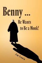 Benny ... He Wants To Be A Monk!