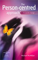 The Person-Centred Approach to Therapeutic Change