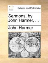 Sermons, by John Harmer,