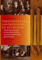 Tabakswerkers, landbouwers en patroons