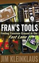 Fran's Tools: Finding Common Ground in the Fast Lane
