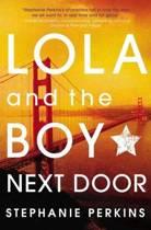 Lola & the Boy Next Door