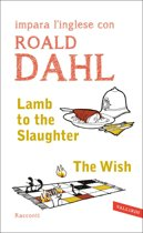Lamb to the Slaughter - The Wish