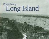 Remembering Long Island