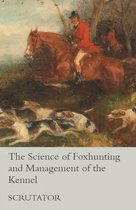 The Science of Foxhunting and Management of the Kennel