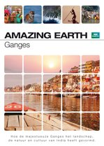 BBC AMAZING EARTH: GANGES