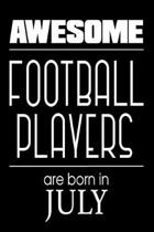 Awesome Football Players Are Born in July