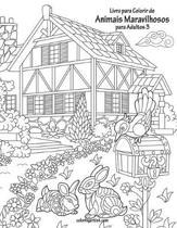 Livro para Colorir de Animais Maravilhosos para Adultos 3