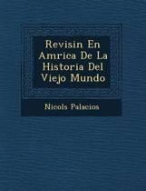 Revisi N En Am Rica de La Historia del Viejo Mundo