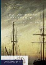Die Deutsche Schiffahrt in Wirtschaft Und Recht