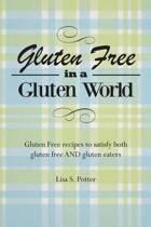 Gluten Free in a Gluten World