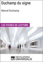 Duchamp du signe de Marcel Duchamp