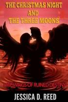 The Christmas Night and the Three Moons Book 2