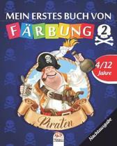 Mein erstes buch von - piraten 2 - Nachtausgabe: Malbuch f�r Kinder von 4 bis 12 Jahren - 25 Zeichnungen - Band 2