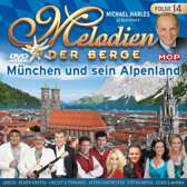 Melodien Der Berge - Munchen Und Se