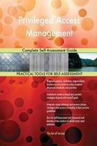 Privileged Access Management Complete Self-Assessment Guide