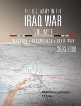 The U.S. Army in the Iraq War Volume 1