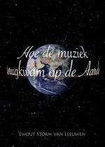 Hoe de muziek terugkwam op de aarde