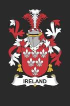 Ireland: Ireland Coat of Arms and Family Crest Notebook Journal (6 x 9 - 100 pages)