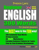 Preston Lee's Beginner English 300 Words For Spanish Speakers (British Version)