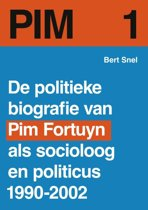PIM / 1 - de politieke biografie van Pim Fortuyn