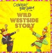 Wild Westside Story