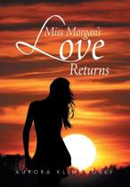 Miss Morgan's Love Returns