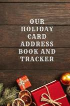 Our Holiday Card Address Book and Tracker: Great for Christmas, Hanukkah, and New Years Day