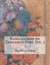 Kamaaluddin Wa Tamaamun Nima Vol. 2