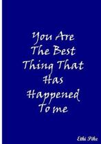 You Are The Best Thing That Has Happened To Me (Blue): Collectible Notebook