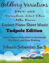 Goldberg Variations BWV 988 22a1 Clav Alla Breve Easiest Piano Sheet Music Tadpole Edition