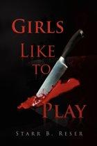 Girls Like to Play