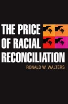 The Price of Racial Reconciliation